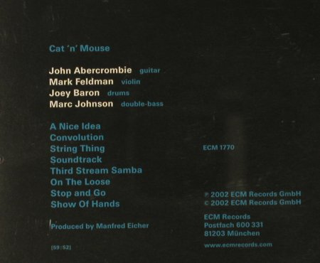 Abercrombie,John: Cat'n'Mouse, ECM 1770(014 001-2), D, 2002 - CD - 95180 - 10,00 Euro