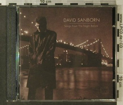 Sanborn,David: Songs From The Night Before, Electra(7559-61950-2), D, 1996 - CD - 95772 - 9,00 Euro