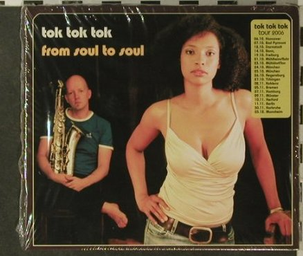 tok tok tok: From Soul To Soul, Digi, FS-New, Music Einstein(BHM 3007-2), D, 2006 - CD - 95812 - 10,00 Euro