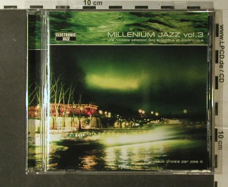 V.A.Millenium Jazz: Vol.3, 15 Tr., Electronic Jazz(), F, 2002 - CD - 96145 - 7,50 Euro