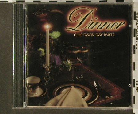 V.A.Chip Davis' Day Parts: Dinner,FS-New, American Gramaphone Rec.(), , 1992 - CD - 96456 - 7,50 Euro