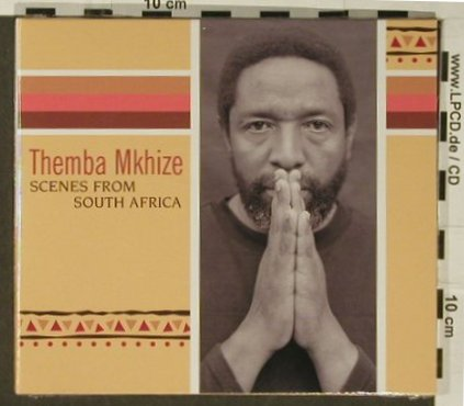 Mkhize,Themba: Scenes from SouthAfrica, Digi, Skip(SKP 9073-2), D,FS-New, 2007 - CD - 97175 - 11,50 Euro