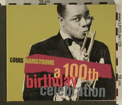Armstrong,Louis: A 100th Birthday Celebration, Digi, RCA(), EU, 2000 - 2CD - 97271 - 10,00 Euro