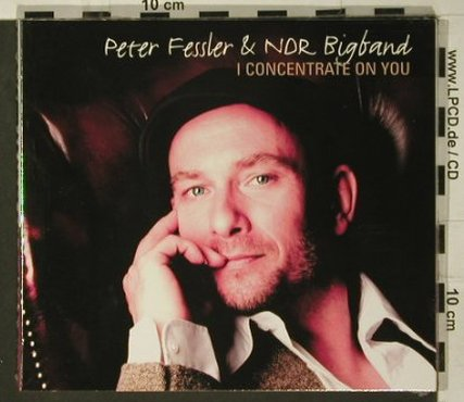 Fessler,Peter & NDR Bigband: I Concentrate On You, Digi, FS-New, Skip(), D, 2007 - CD - 97638 - 10,00 Euro