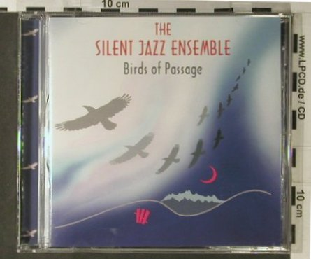 Silent Jazz Ensemble: Birds Of Passage, Biber(66631), D, 1996 - CD - 98105 - 9,00 Euro