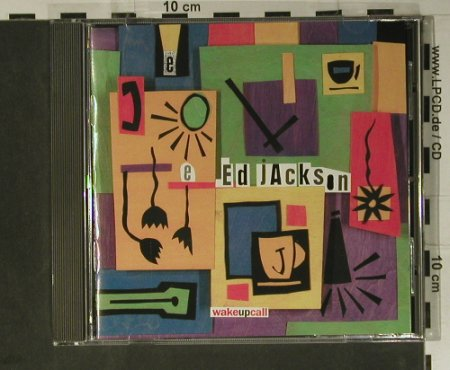 Jackson,Ed: Wake Up Call, New World Rec.(80451-2), , 1994 - CD - 98426 - 7,50 Euro