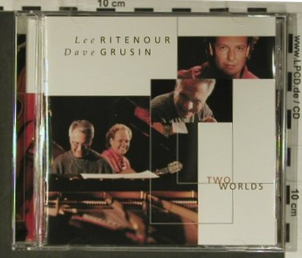 Ritenour,Lee & Dave Grusin: Two Worlds, Decca(), D, 2000 - CD - 98428 - 10,00 Euro