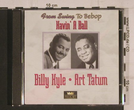 Kyle,Billy / Art Tatum: Havin'a Ball, History(20.1968-HI), ,  - 2CD - 99765 - 5,00 Euro
