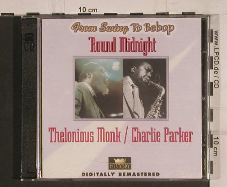 Monk,Thelonious / Charlie Parker: Round Midnight, History(20.1981-302), CZ,  - 2CD - 99780 - 5,00 Euro