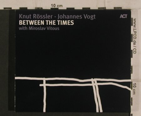 Rössner,Knut - Johannes Vogt: Between the Times,w.Miroslav Vitous, Act(9463-2), EC, 2007 - CD - 99854 - 10,00 Euro