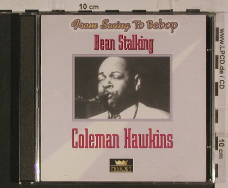 Hawkins,Coleman: Bean Stalking - From Swing to Bebop, History(20.1961-HI), , 1996 - 2CD - 99893 - 5,00 Euro