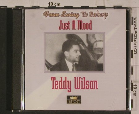 Wilson,Teddy: Just a Mood - From Swing to Bebop, History(20.1966-HI), ,  - 2CD - 99895 - 5,00 Euro
