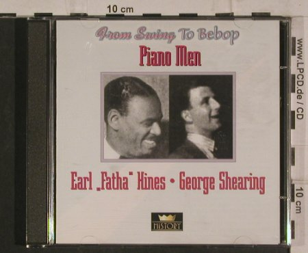 "Hines,Earl ""Fatha""/George Shearing: Piano Men - From Swing to Bebop, History(20.1965-HI), ,  - 2CD - 99896 - 5,00 Euro"