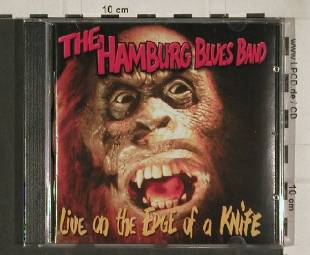 Hamburg Blues Band: Live-On The Edge Of A Knife, FS-New, Handmade(HH 4511), D, 2005 - CD - 81024 - 10,00 Euro