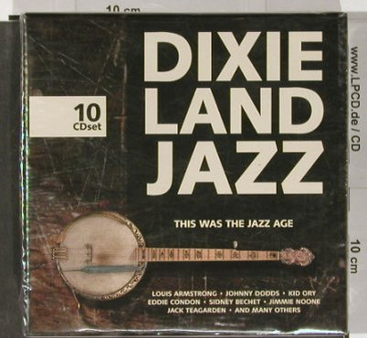 V.A.Dixieland Jazz: This was the Jazz Age,Box, FS-New, Membran(), D, 2005 - 10CD - 91302 - 12,50 Euro