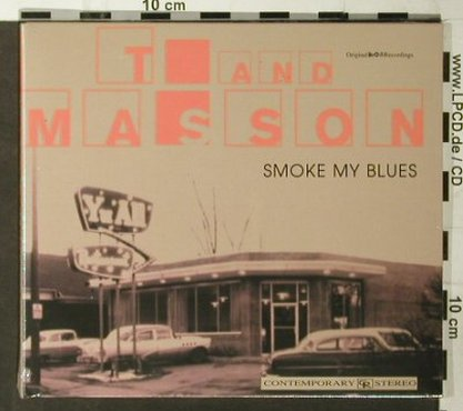 T And Masson: Smoke My Blues, FS-New, Ausfahrt(), A, 2006 - CD - 93547 - 10,00 Euro