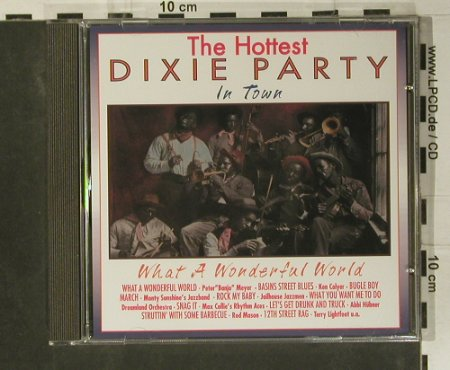 V.A.Dixie Party - the Hottest: What a Wonderful World, Pastels(20.1607), EEC, 1995 - CD - 99054 - 3,00 Euro