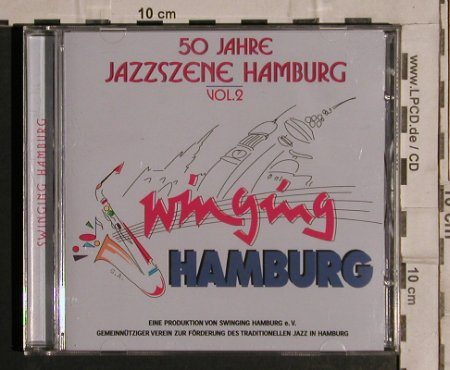 V.A.Swinging Hamburg - 50 Jahre: Jazzszene Hamburg - Vol.2, Happy Bird(), D, 1999 - CD - 99724 - 5,00 Euro