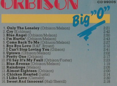"Orbison,Roy: Big ""O"", 16 Tr., CeDe Int.(CD 99005), EEC, 1987 - CD - 51168 - 3,00 Euro"