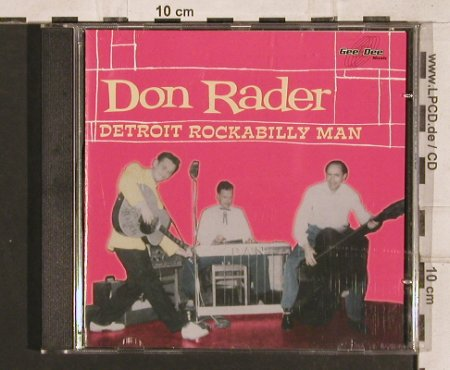 Rader,Don: Detroit Rockabilly Man, 22 Tr., Gee-Dee(270115-2), D, 1995 - CD - 83289 - 10,00 Euro