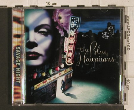 Blue Hawaiians: Savage Night, Coolsville(), EU, 1999 - CD - 83817 - 10,00 Euro