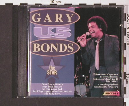 Gary U.S.Bonds: The Star, Success(16220), EEC, 1994 - CD - 83825 - 5,00 Euro