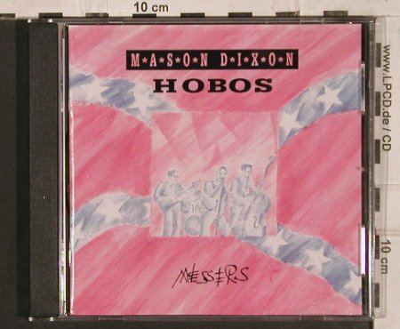 Mason Dixon Hobos: Messers, Part(604.001), EEC, 1992 - CD - 83837 - 10,00 Euro