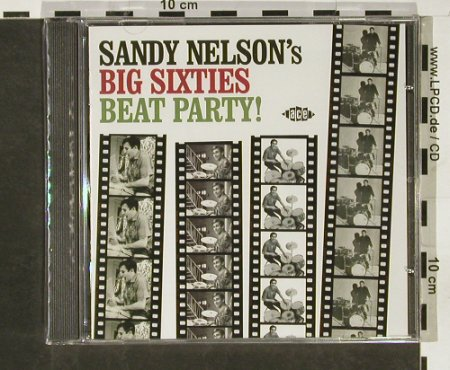 Nelson,Sandy: Big Sixties Beat Party'24Tr, FS-New, ACE(), UK, 2005 - CD - 93140 - 11,50 Euro