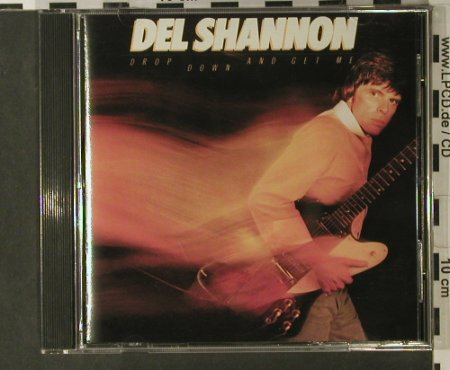 Shannon,Del: Drop Down And Get Me, Varese(), US, 1981 - CD - 98045 - 7,50 Euro