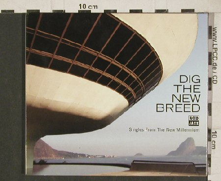 V.A.Dig the New Breed: Smoove...Lord Large&DeanParrish, Acid Jazz(AJXcd223), EU, 2010 - CD - 80959 - 7,50 Euro