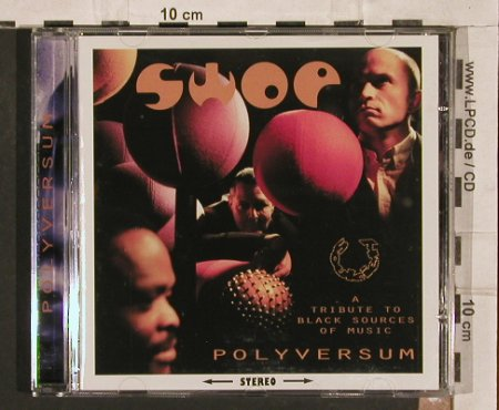 Swop: Polyversum,trib.to BlackSources o.M, Soulciety(), , 1996 - CD - 82765 - 5,00 Euro