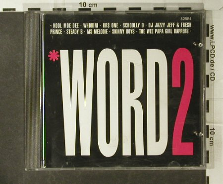 V.A.Word 2-(The Word Is Rap): 10 Tr., Jive(8.26814 ZR), D, 1988 - CD - 82801 - 5,00 Euro