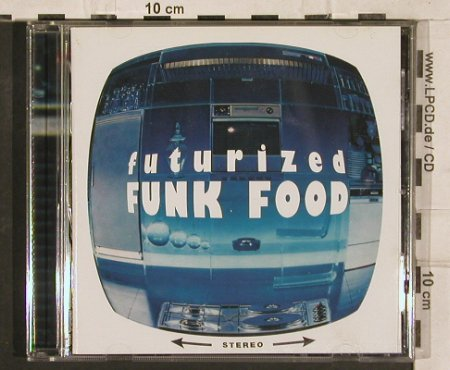V.A.Futurized Funk Food: 12Tr., Soulciety(), D, 1997 - CD - 82810 - 7,50 Euro