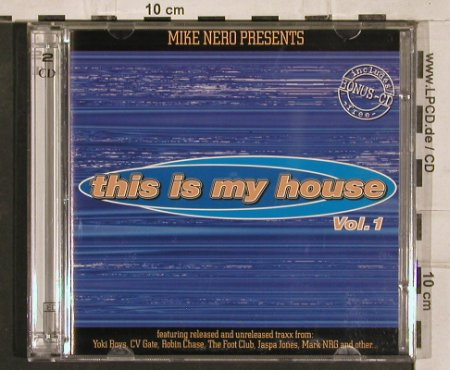 "V.A.This Is My House Vol.1: 13 Tr.pres.by Mike Nero,+CD3"", EDM(), D,  - CD - 82828 - 7,50 Euro"