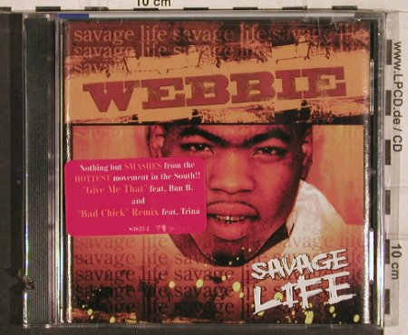 Webbie: Savage Life,Promo, FS-New, Warner(), US, co, 2005 - CD - 82941 - 6,00 Euro