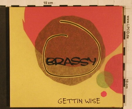 Brassy: Get in Wise, Digi, Wiiija(WIJcd 1131), UK, 2003 - CD - 84236 - 7,50 Euro