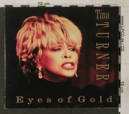 Turner,Tina: Eyes of Gold, Digi, MCM(101), D, 96 - CD - 90345 - 10,00 Euro