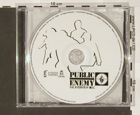 Public Enemy: Interview Disc, 32 Tr.NoBooklet, SlamJ/Koch(KOC-sa-8388), US, 2002 - CD - 90883 - 7,50 Euro