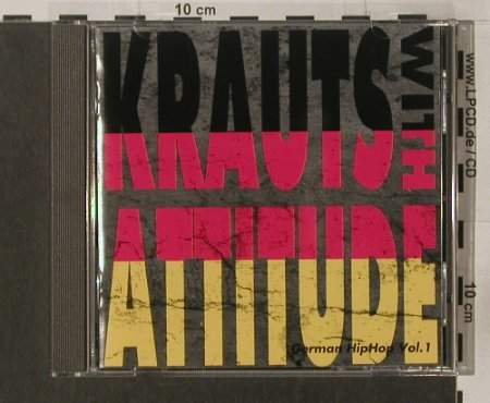V.A.Krauts with Attitude 1: German Hip Hop Vol.1, Boombastic Rec.(262 039), , 1991 - CD - 92077 - 12,50 Euro
