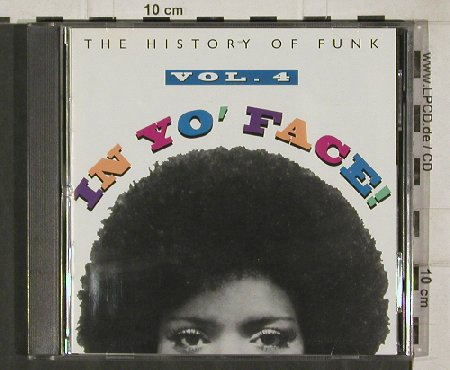 V.A.In Yo'Face Vol.4: The History Of Funk, 15 Tr., Rhino(R2 71434), US, 1993 - CD - 92604 - 10,00 Euro