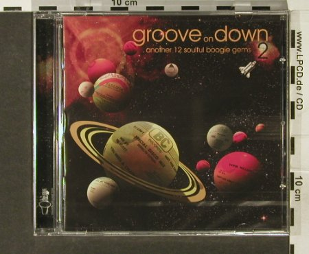 V.A.Groove on Down: Vol.2,Another12 Soulful Boogie Gems, Soul Brother(), UK, 2006 - CD - 94078 - 10,00 Euro