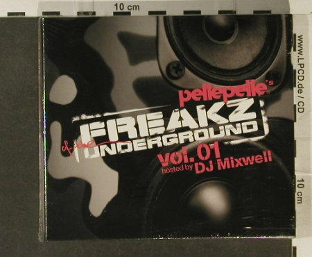 V.A.PellePelle's pres: Freakz of the Underground Vol1,Digi, Play it ag(), FS-New, 2005 - 2CD - 94852 - 10,00 Euro