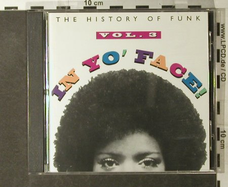 V.A.In Yo'Face Vol.3: The History Of Funk, 15 Tr., Rhino(R2 71433), US, 1993 - CD - 95132 - 12,50 Euro