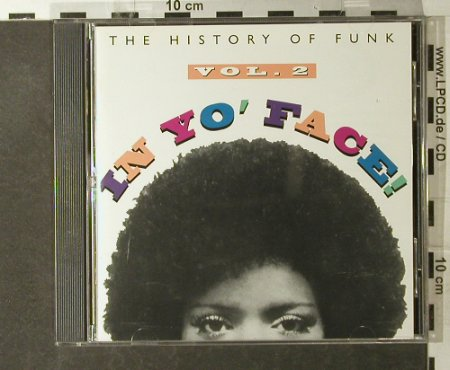 V.A.In Yo'Face Vol.2: The History Of Funk, 15 Tr., Rhino(R2 71432), US, 1993 - CD - 95133 - 12,50 Euro