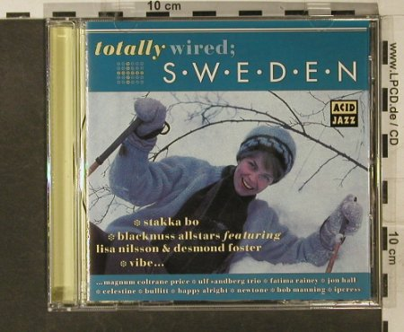 V.A.Totally Wired; Sweden: 13 Tr., Acid Jazz(103), UK, 1994 - CD - 95223 - 10,00 Euro