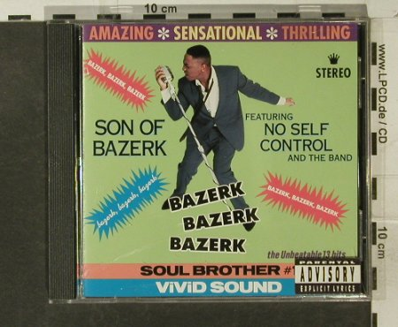 Son Of Bazerk: Feat.No Sel Control & The Band, MCA(MCAD-10028), US, 1991 - CD - 95238 - 10,00 Euro