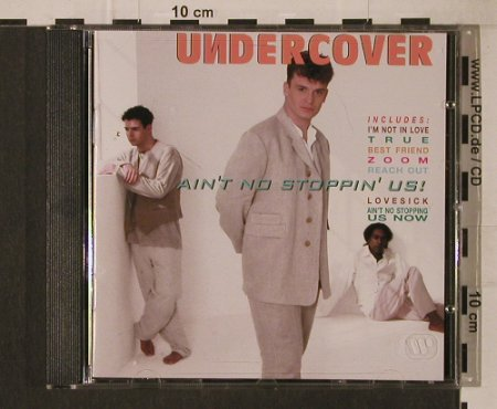 Undercover: Ain't No Stoppin'Us, PWL(4509-96524-2), D, 1994 - CD - 95846 - 5,00 Euro