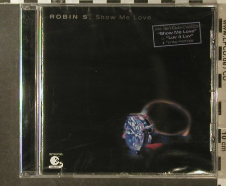 Robin S: Show Me Love, 15 Tr., FS-New, Atlantic(), EU, 02 - CD - 95913 - 7,50 Euro
