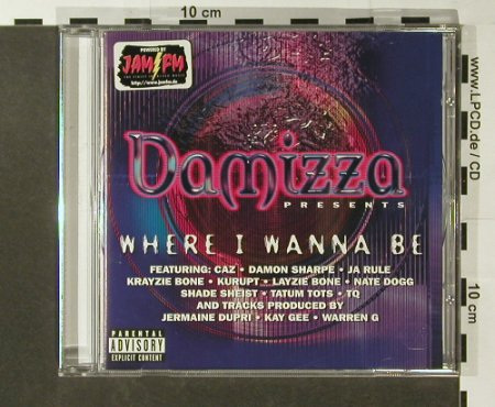 V.A.Damizza Pres...Where I Wanna Be: 12 Tr., London(), EU, 2000 - CD - 96470 - 7,50 Euro
