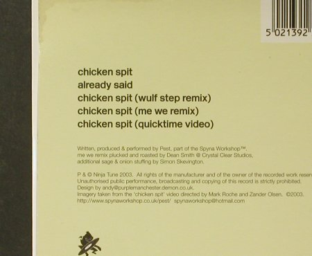 Pest: Chicken Spit*3/Already Said+video, Ninja Tune(ZEN CDS140), UK, 2003 - CD5inch - 96640 - 3,00 Euro